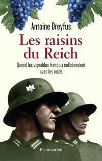 Les raisins du Reich