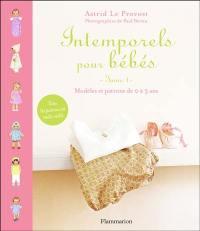 Intemporels pour bébés. Volume 1,