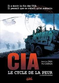 CIA, le cycle de la peur. Volume 1, Le jour des fantômes