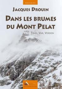 Dans les brumes du mont Pelat