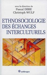 Ethnosociologie de la rencontre interculturelle