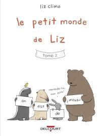 Le petit monde de Liz. Volume 2,