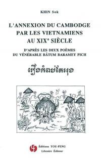 L'annexion du Cambodge par les Vietnamiens au XIXe siècle