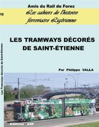 Les tramways décorés de Saint-Etienne