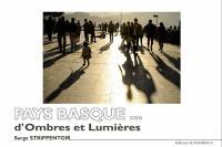 Pays basque... d'ombres et lumières