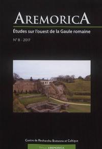Aremorica : études sur l'ouest de la Gaule romaine. n° 8,