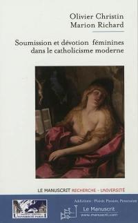 Soumission et dévotion féminines dans le catholicisme moderne