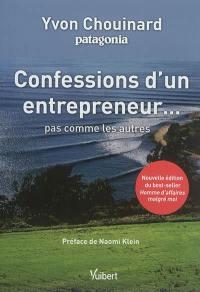 Confessions d'un entrepreneur...