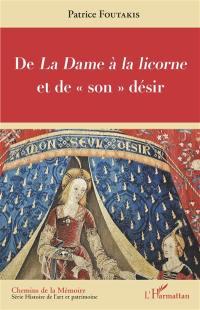 De La dame à la licorne et de son désir