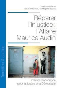 Réparer l'injustice