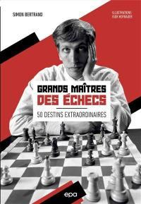 Grands maîtres des échecs