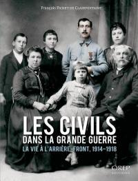 Les civils dans la Grande Guerre
