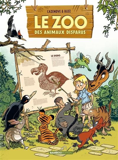 Le zoo des animaux disparus. Volume 1,