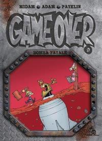 Game over. Vol. 9. Bomba fatale