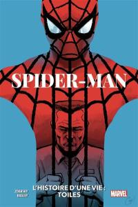 Spider-man, l'histoire d'une vie. Vol. 1