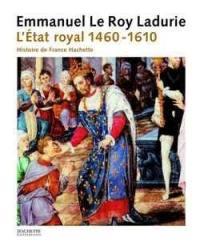 L'histoire de France. Volume 2, L'Etat royal