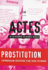 Actes de la recherche en sciences sociales. n° 198, Prostitution