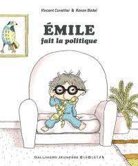 Emile. Volume 22, Emile fait la politique