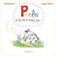 Perla et le mot magique