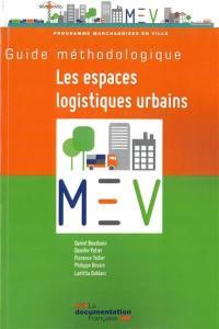 Les espaces logistiques urbains