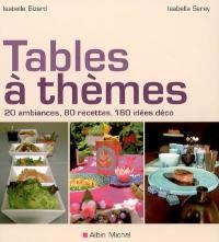 Tables à thèmes