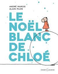 Le Noël blanc de Chloé