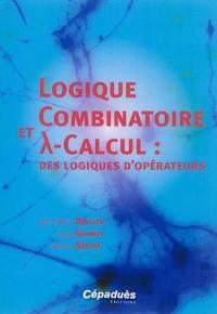 Logique combinatoire et lambda-calcul