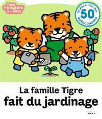 La famille Tigre fait du jardinage