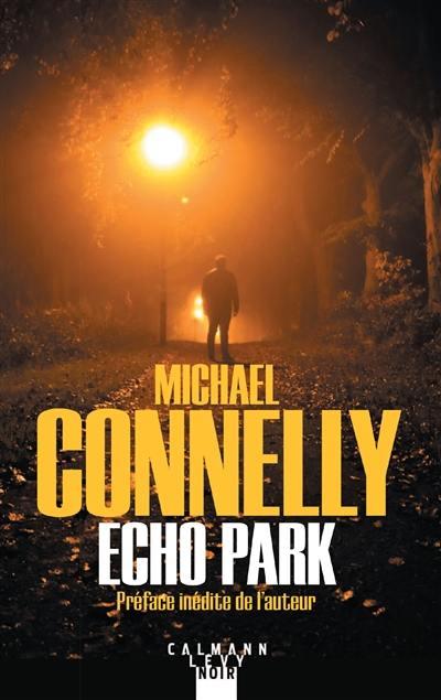 Une enquête de Harry Bosch, Echo park