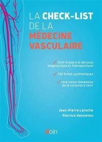 La check-list de la médecine vasculaire