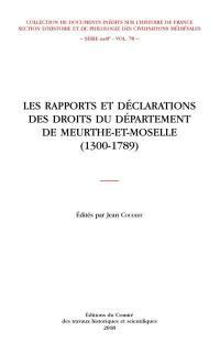 Les rapports et déclarations des droits du département de Meurthe-et-Moselle (1300-1789)