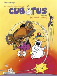 Les nouvelles aventures de Cubitus. Volume 1, En avant toute !