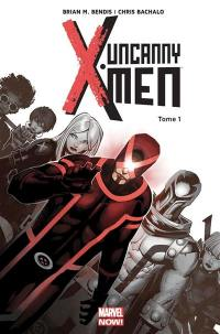 Uncanny X-Men. Volume 1, Révolution
