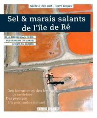 Sel & marais salants de l'île de Ré