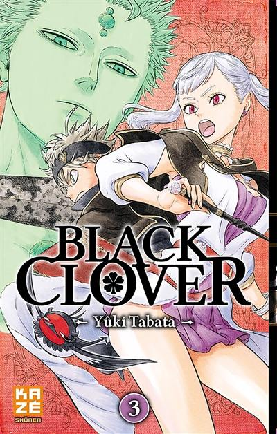 Black Clover. Volume 3, Rassemblement à la cité royale