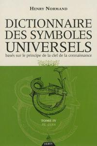 Dictionnaire des symboles universels. Volume 4, Fil-Guna