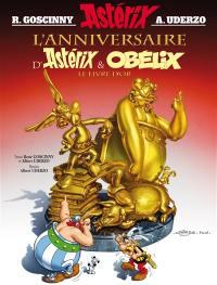 Une aventure d'Astérix. Volume 34, L'anniversaire d'Astérix & Obélix