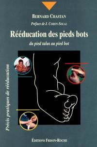 Rééducation des pieds bots