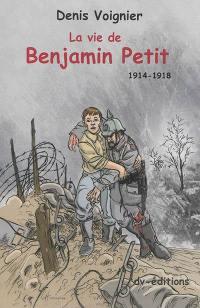 La vie de Benjamin Petit