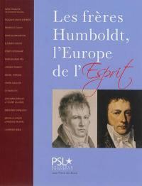 Les frères Humboldt, l'Europe de l'esprit