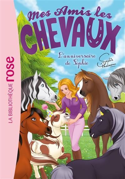 Mes amis les chevaux. Vol. 35. L'anniversaire de Sophie