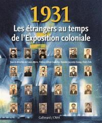 1931, les étrangers au temps de l'Exposition coloniale