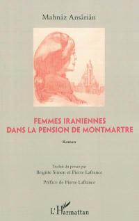 Femmes iraniennes dans la pension de Montmartre
