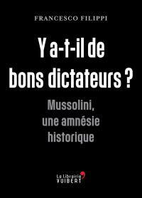 Y a-t-il de bons dictateurs ?