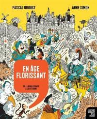 Histoire dessinée de la France. Volume 9, En âge florissant