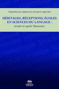 Héritages, réceptions, écoles en sciences du langage