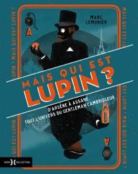 Mais qui est Lupin ?