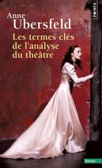 Les termes clés de l'analyse du théâtre