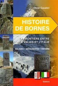 Histoire de bornes, La frontière entre le Valais et l'Italie