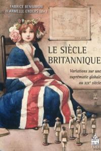 Le siècle britannique